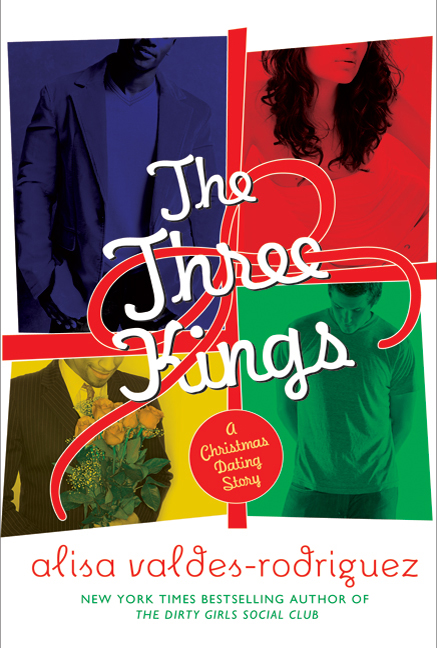 alisa valdes 2010 book the three kings is a christmas dating story about one womans quest to find love during the holiday season